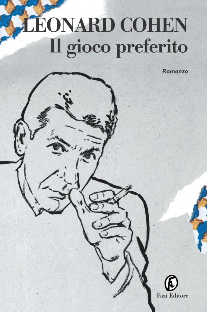 Il gioco preferito, Leonard Cohen