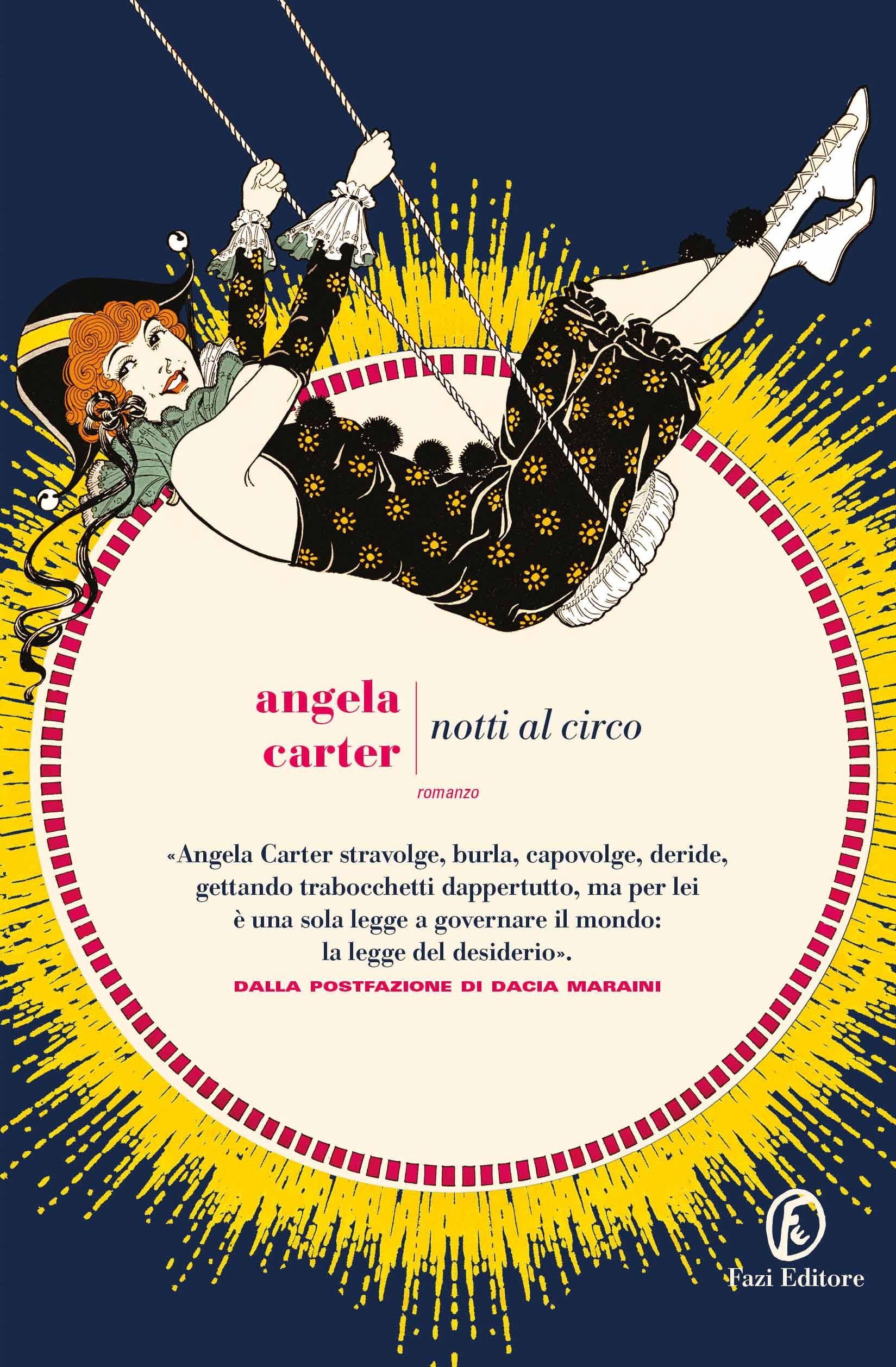 Notti al circo | Angela Carter | Fazi Editore