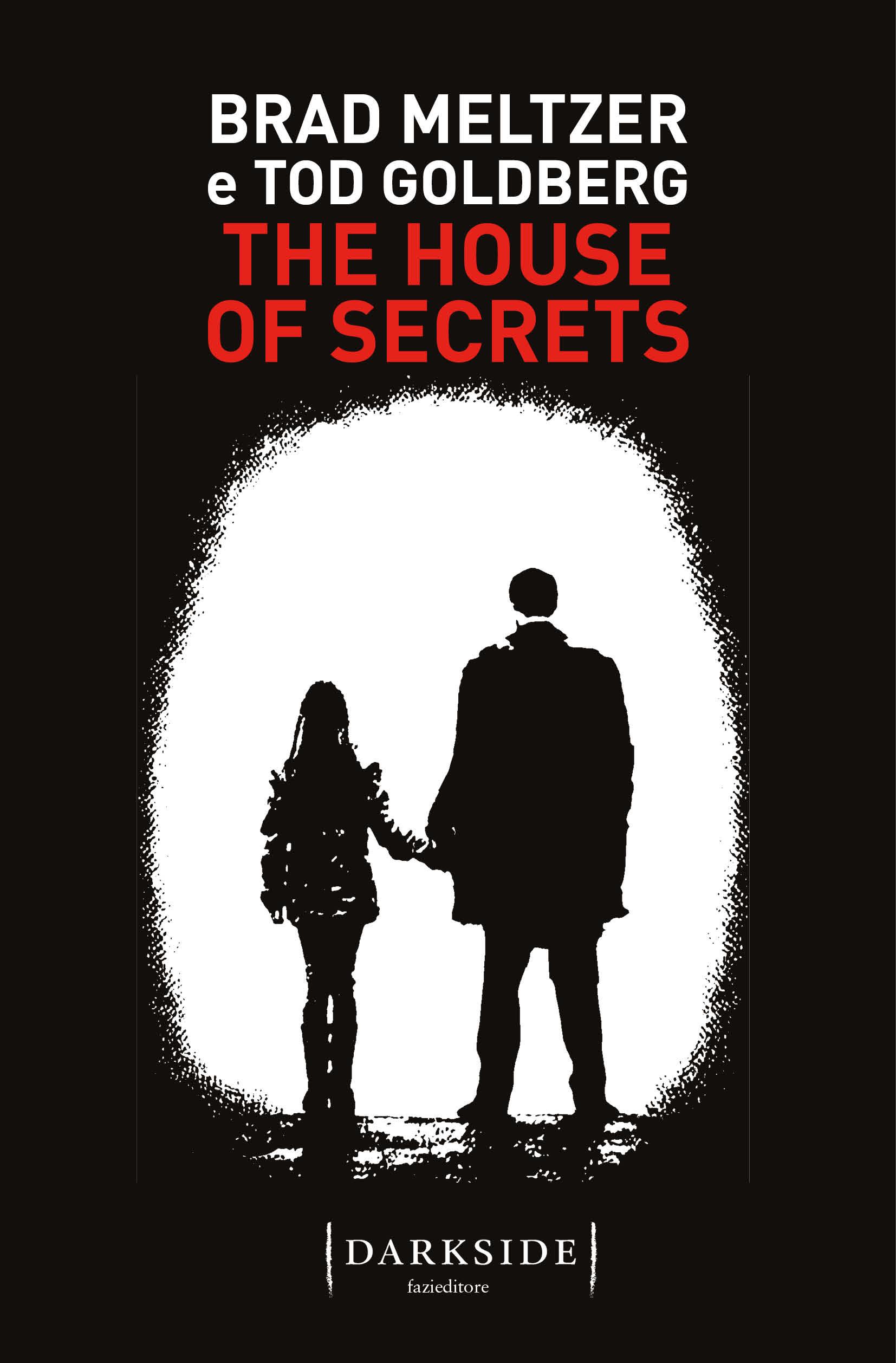 Risultato immagini per ACQUISTA CARTACEO ACQUISTA EBOOKSfoglia il libroBrad Meltzer - Tod GoldbergThe House of Secrets
