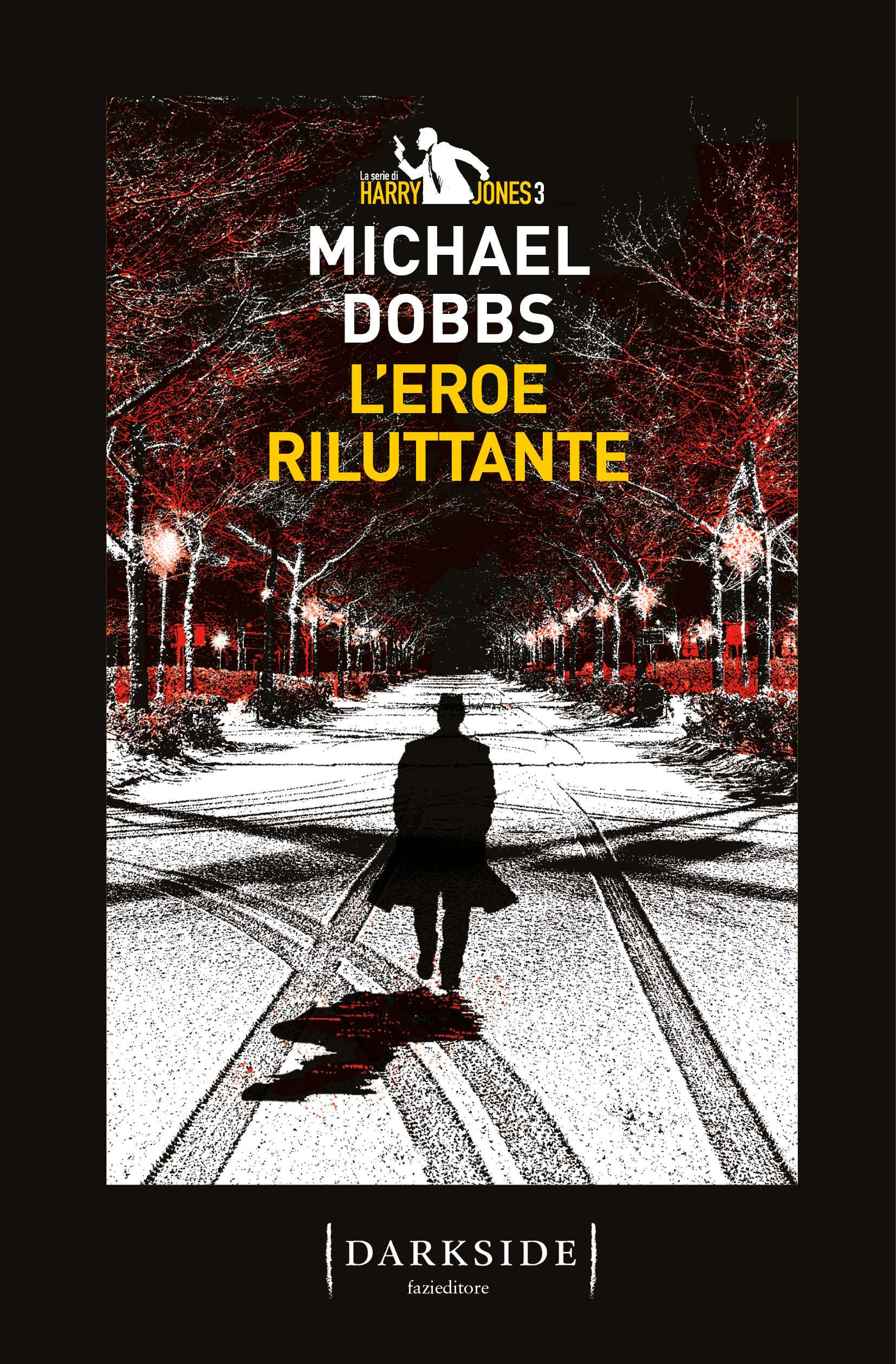 L'eroe riluttante | Michael Dobbs | Fazi Editore
