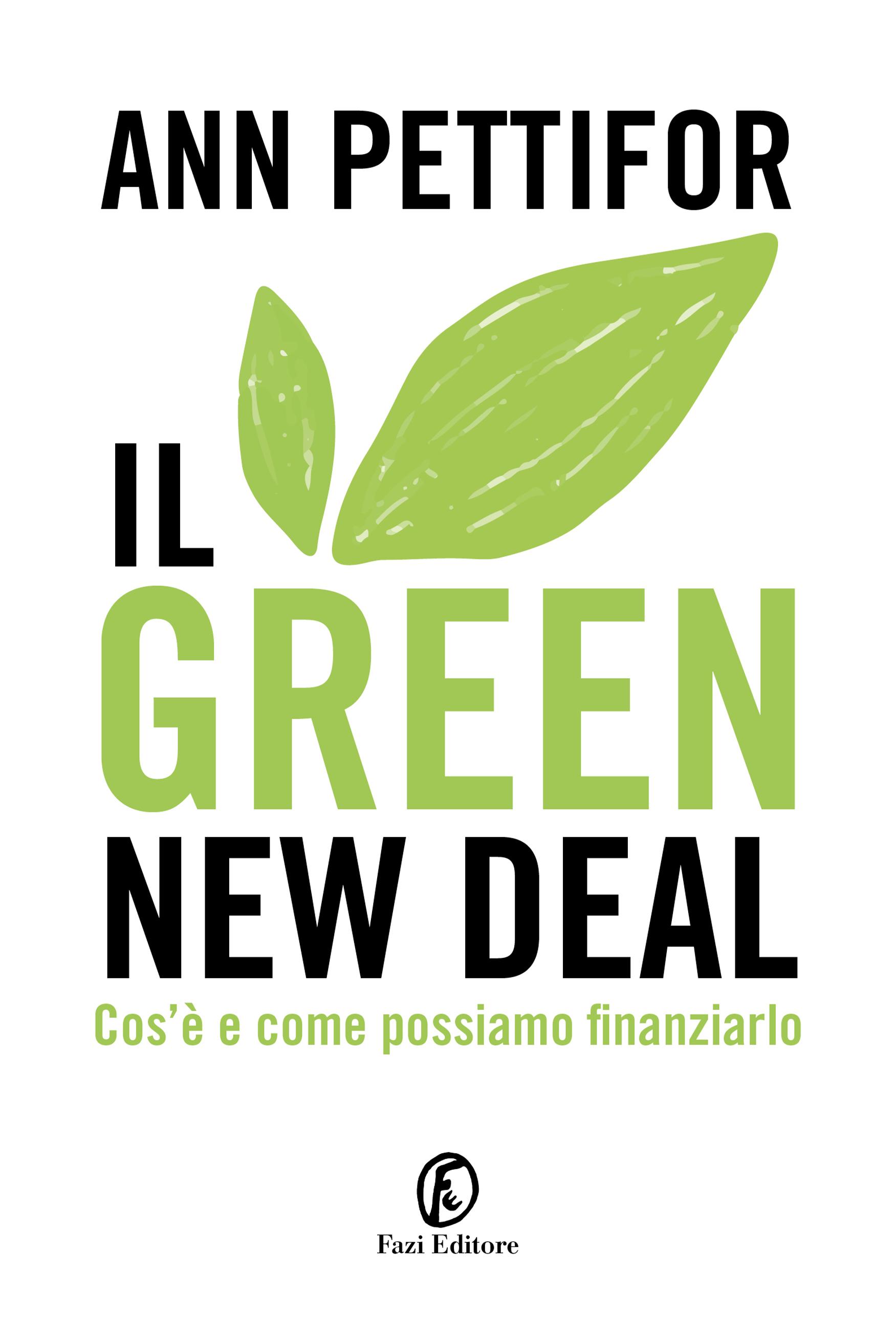Il Green New Deal | Ann Pettifor | Fazi Editore