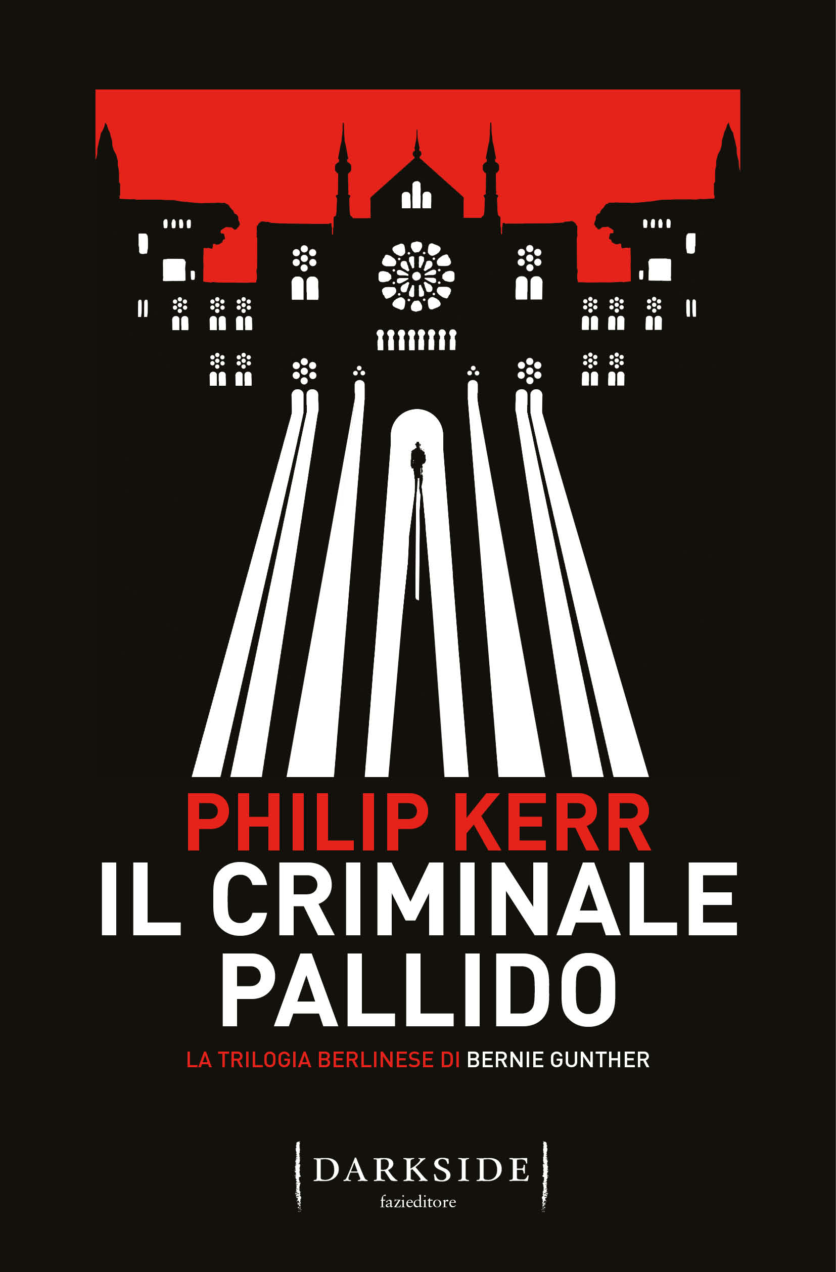 Il criminale pallido | Philip Kerr | Fazi Editore