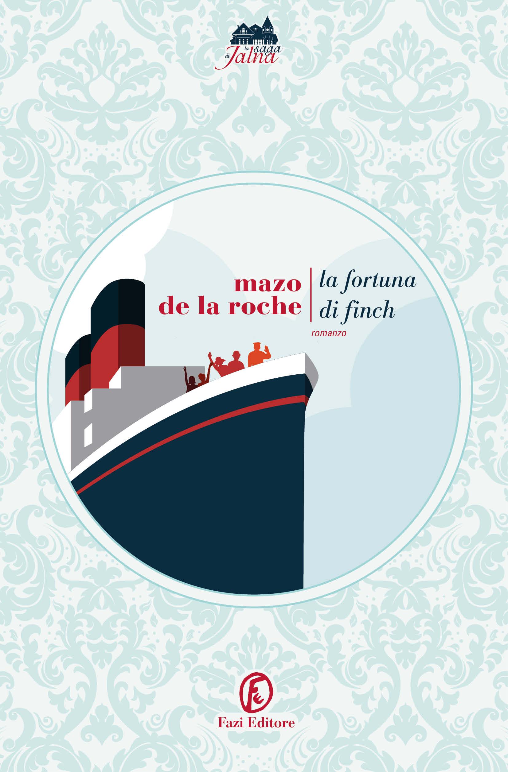 La fortuna di Finch | Mazo de la Roche | Fazi Editore