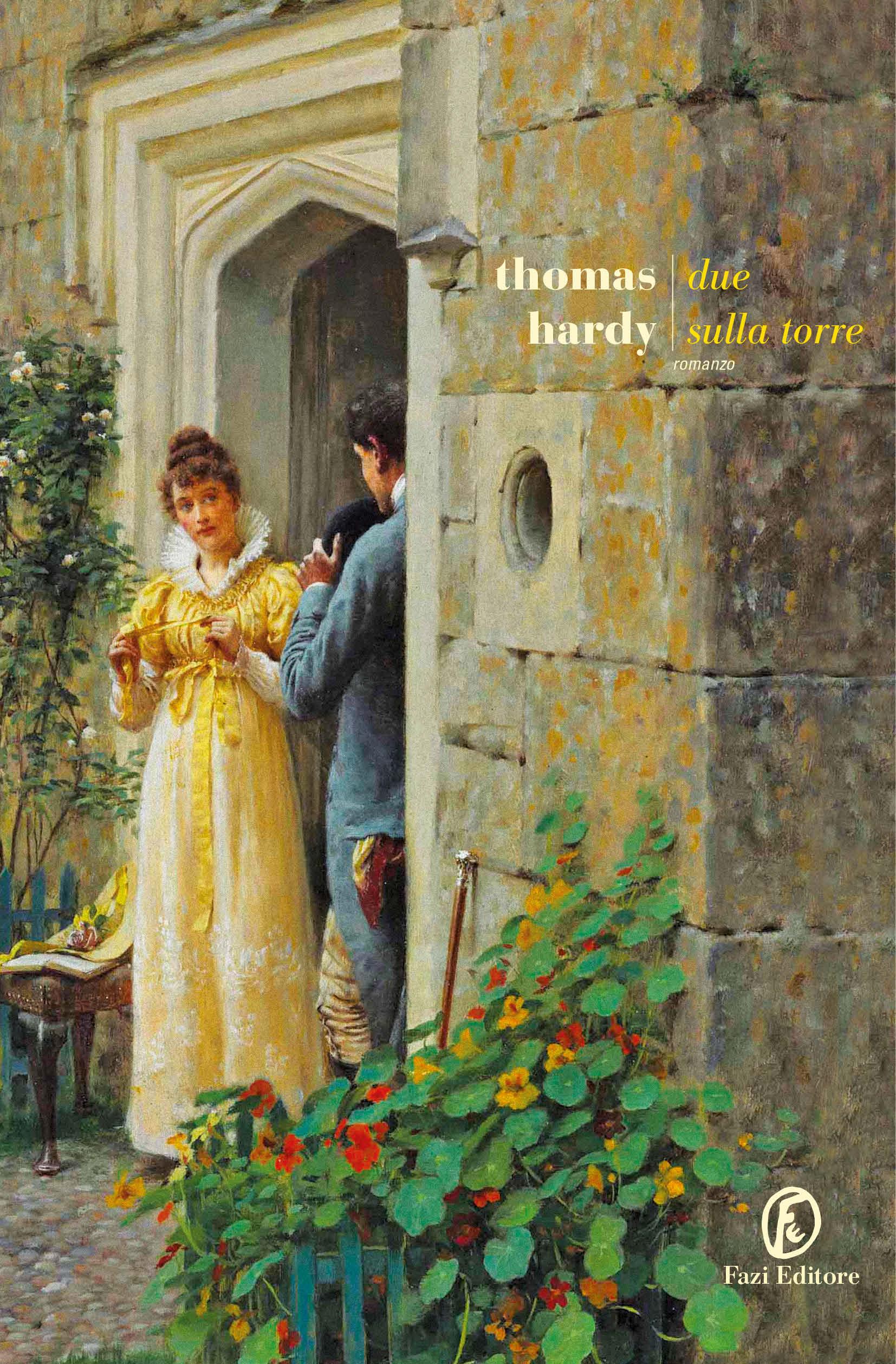 Due sulla torre | Thomas Hardy | Fazi Editore