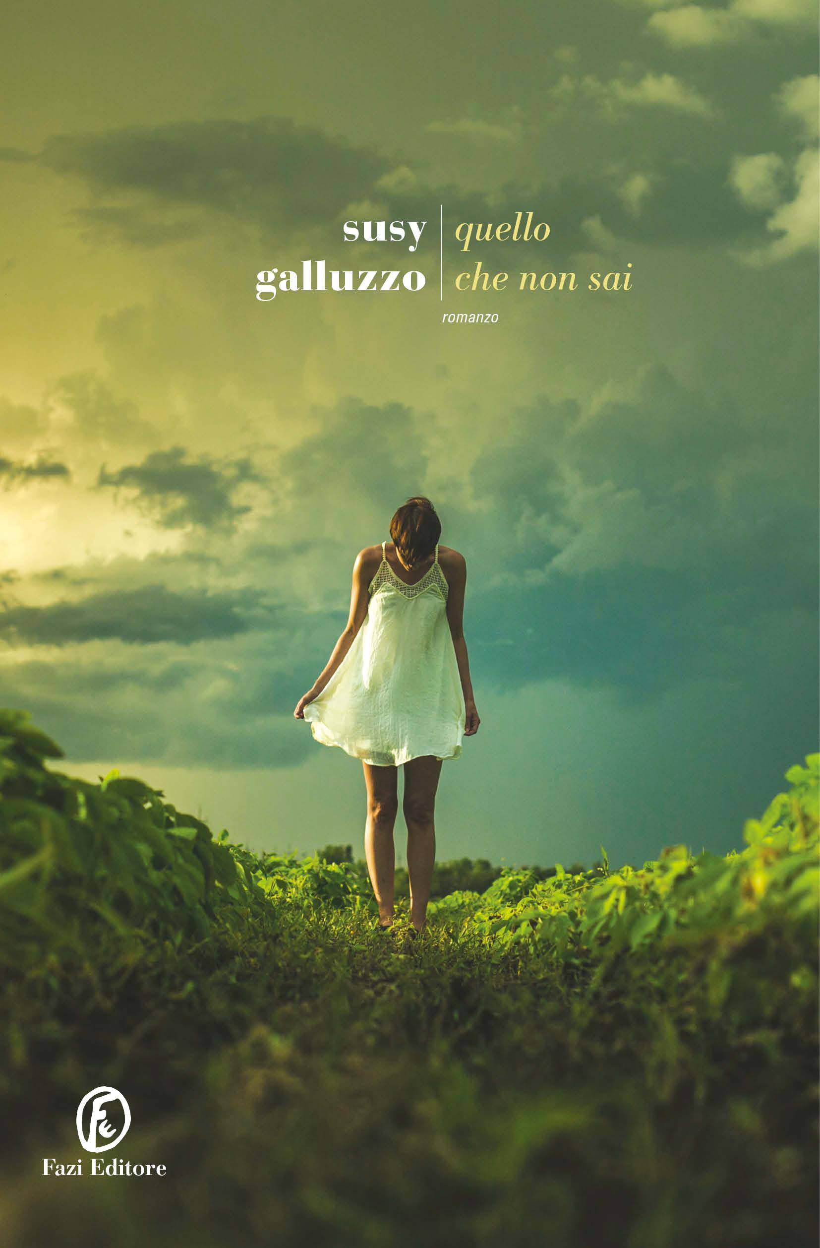 Quello che non sai | Susy Galluzzo | Fazi Editore
