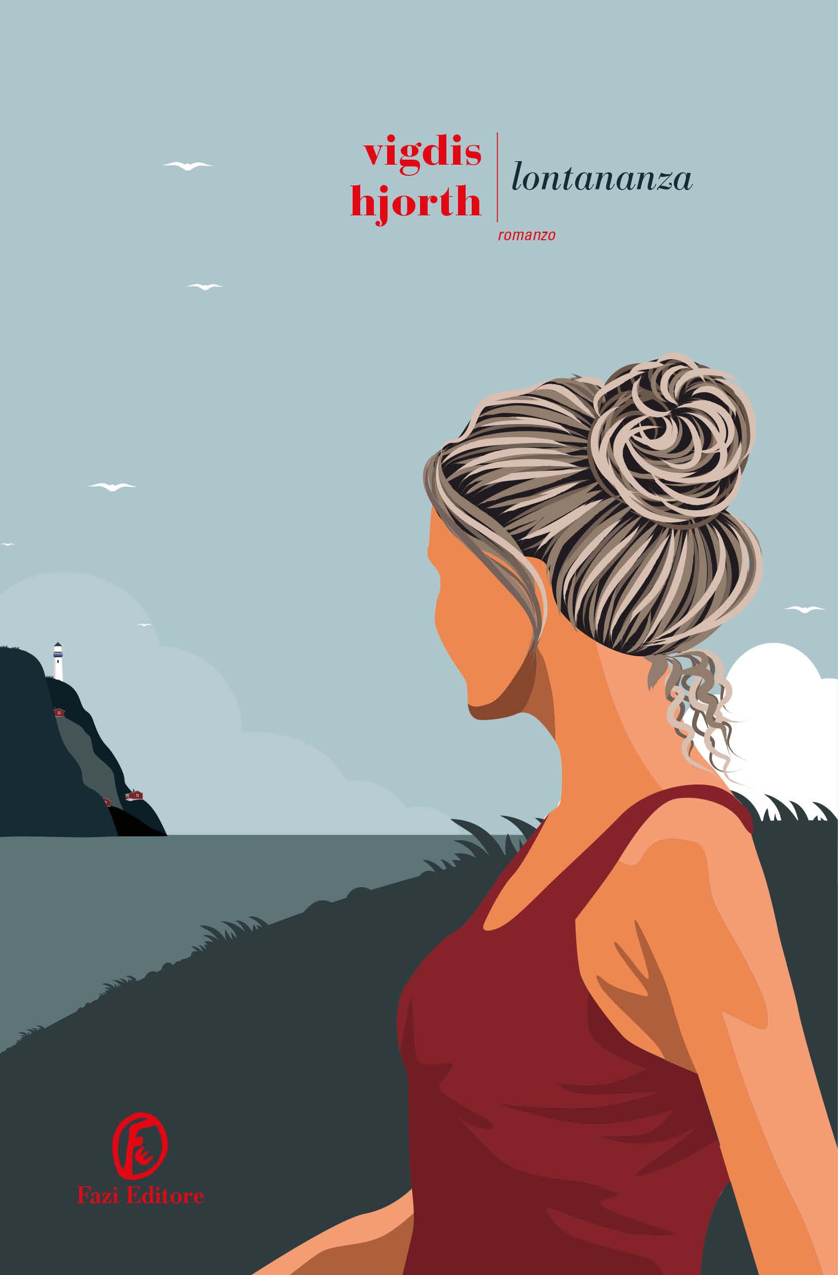 Lontananza - Vigdis Hjorth | Fazi Editore