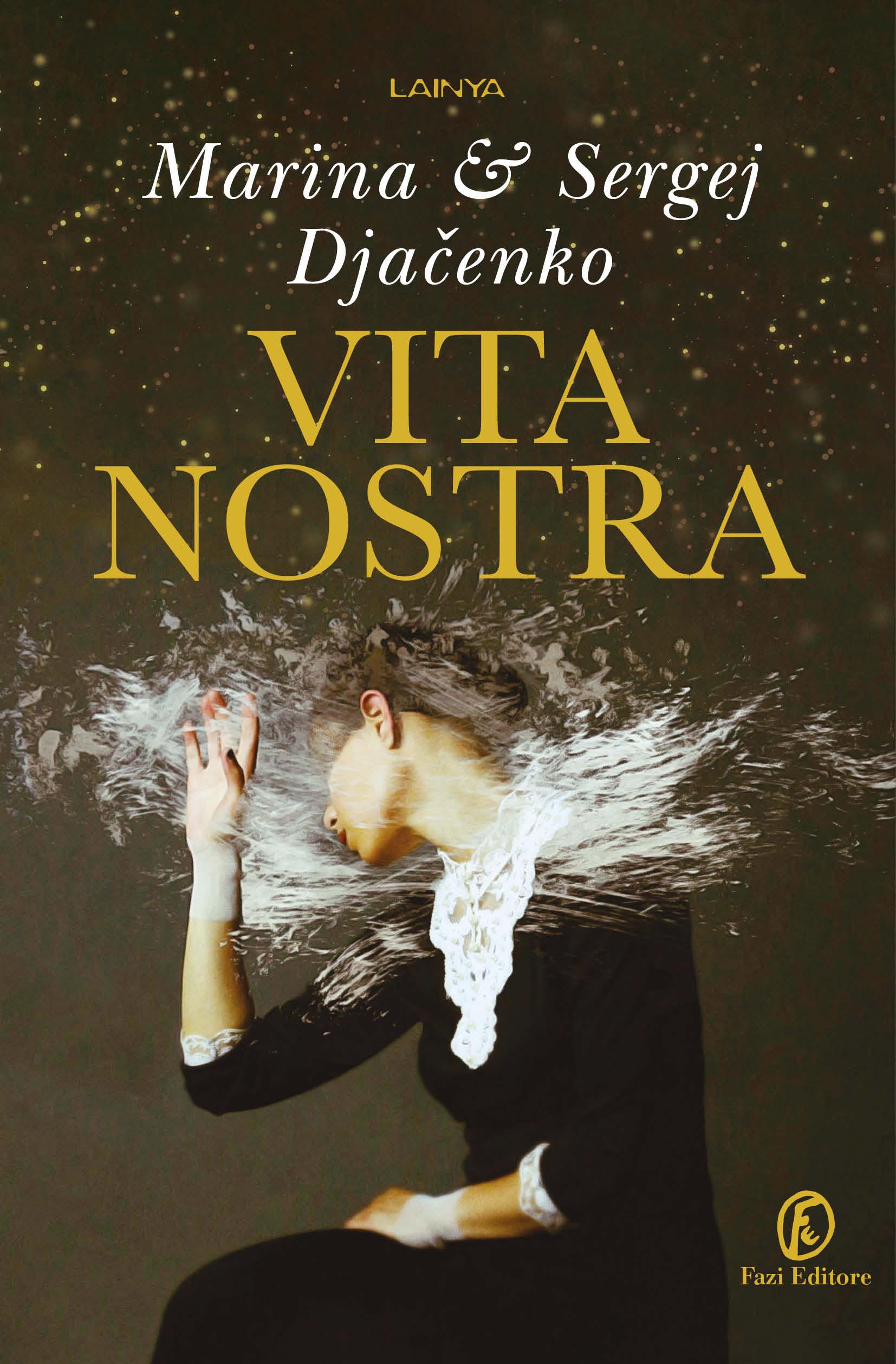 Vita Nostra - Marina & Sergej Djačenko | Fazi Editore